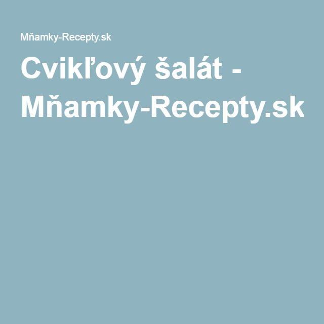 Cvikľový šalát - Mňamky-Recepty.sk