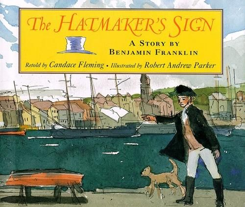 The hatmaker's sign by Candace Fleming, unpaged