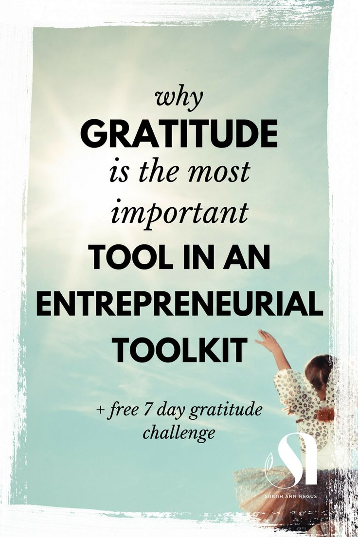 Why gratitude is the most important tool in an entrepreneurial toolkit. grateful, intentionally living, entrepreneur mindset, business tools, healing business, massage business, therapy business, coaching business, online business. #entrepreneur #girlboss #lawofattraction #gratitude