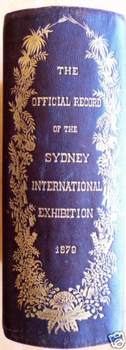 THE Official Record OF THE Sydney International Exhibition 1879   eBay $1500