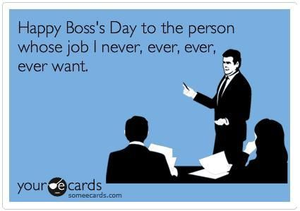 National Boss Day =)