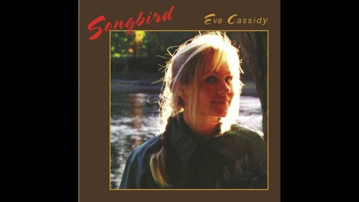 Eva Cassidy - Fields of Gold -- worth a listen...a very nice cover of this familiar song....amf.