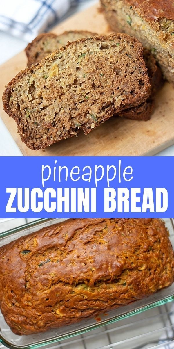 Pineapple Zucchini Bread In 2020 Recipes With Crushed Pineapple Zucchini Bread Vegan Recipes Easy