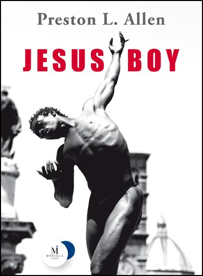 » [Recensione] Jesus Boy – Preston L. Allen - Scrittevolmente