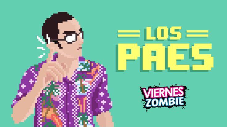 Viernes Zombie - Los Paes