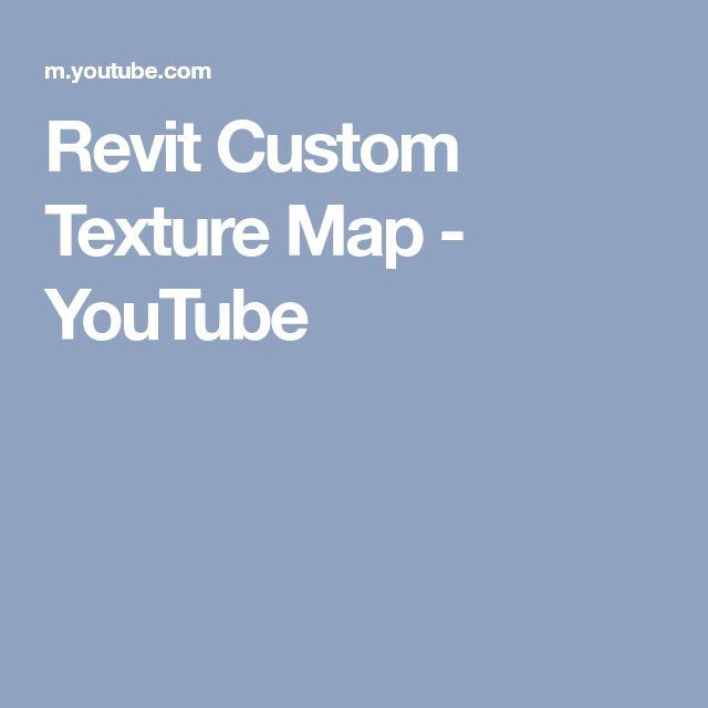 Revit Custom Texture Map - YouTube