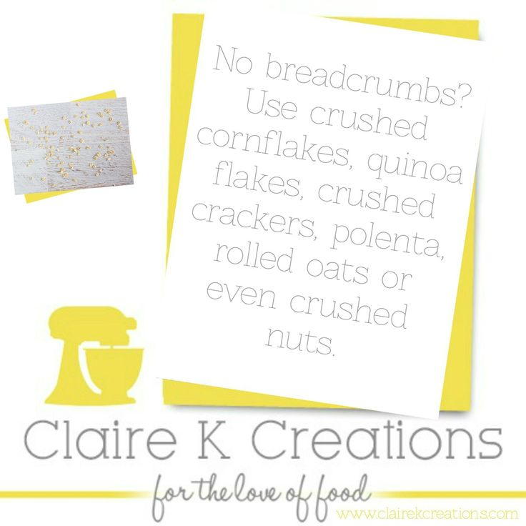 Replacements for breadcrumbs | #clairestips #kitchentips #tips #clairekcreations #foodblogger #help #substitution