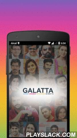 Galatta  Android App - playslack.com ,  Galatta.com, the complete movie portal that provides you with unparalleled entertainment on the latest in movies, music, movie stars and much more in the Indian cine world, takes up a new avatar to offer you the latest cine news and highlights!!Galatta News, a handy app that is setting new trends, has been designed to provide you with breaking news in Indian cinema. It gives you quick and easy access to the latest updates about your favorite movies and…