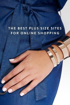 The Best Sites for Every Plus-Size Shopping Need. Whether you're looking for plus-sized coats, or plus-sized swimwear, we've found the best sites to shop from.