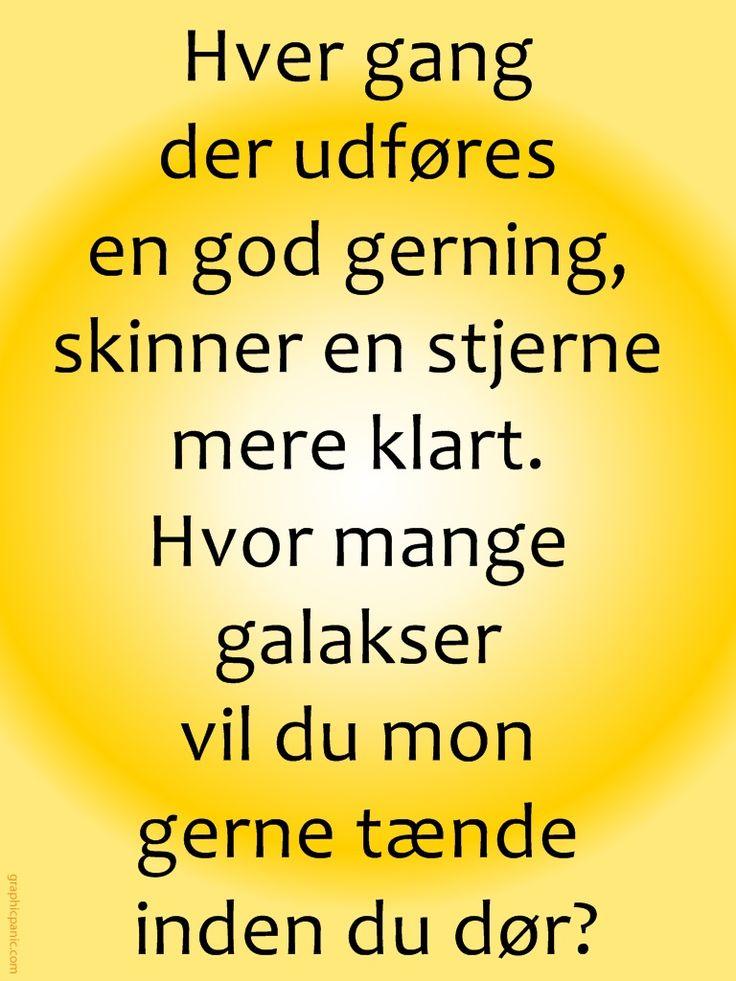 Citat,dansk,god gerning,gavmildhed,