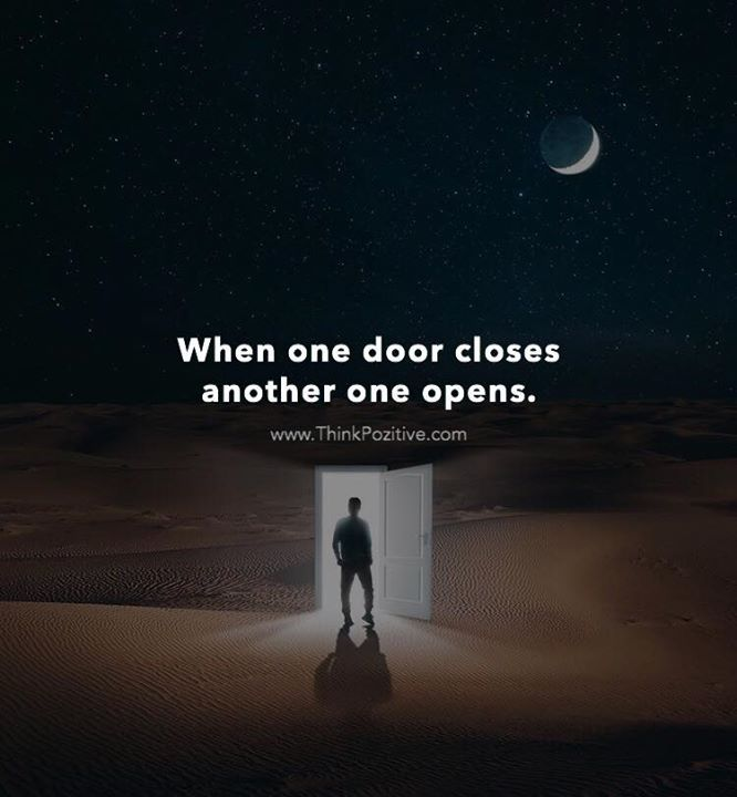 Quote When One Door Closes Another Opens: Positive Quotes : When One Door Closes Another One Opens