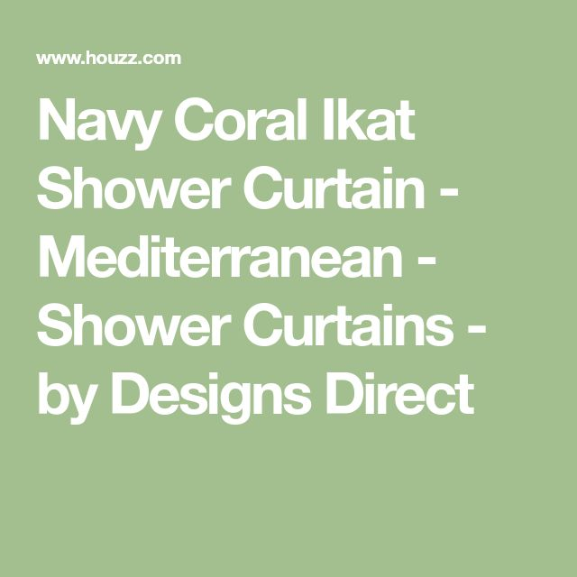 Navy Coral Ikat Shower Curtain - Mediterranean - Shower Curtains - by Designs Direct