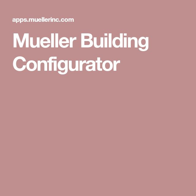 Mueller Building Configurator