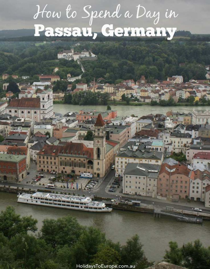 How to Spend a Day in Passau, Germany