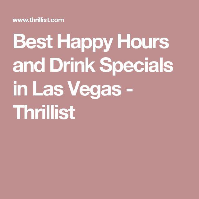 Best Happy Hours and Drink Specials in Las Vegas - Thrillist