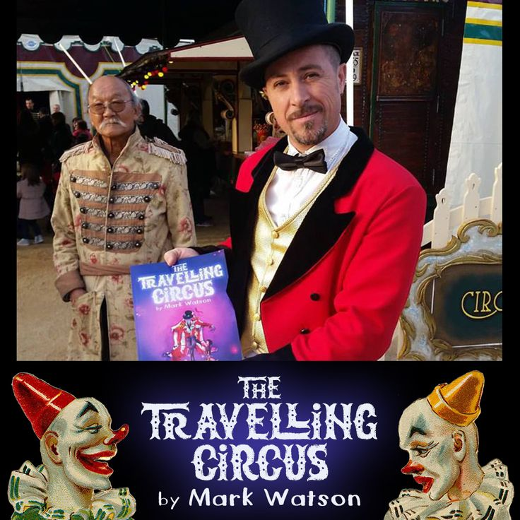 Please LIKE and SHARE!   The Travelling #Circus by Mark Watson   GRAB YOUR COPY HERE...  http://amzn.to/2fCklZO