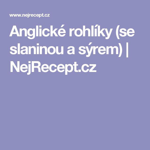 Anglické rohlíky (se slaninou a sýrem)   NejRecept.cz