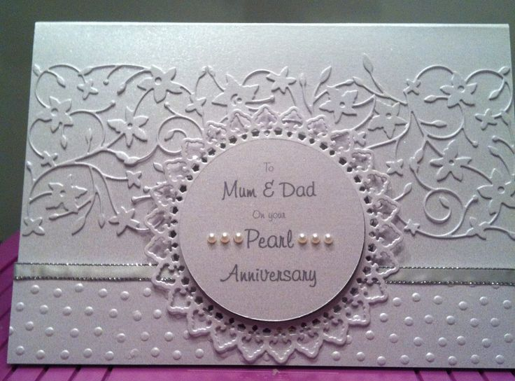 Pearl wedding anniversary card using a simple dot embossing folder and embellished with tattered lace and memory box dies. Finished off with a few pearls and ribbon.
