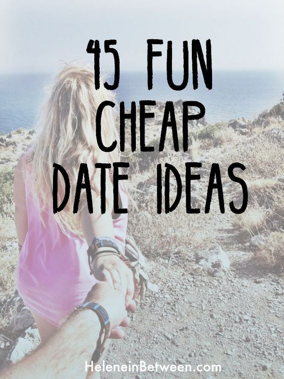 45 Fun, Cheap Date Ideas