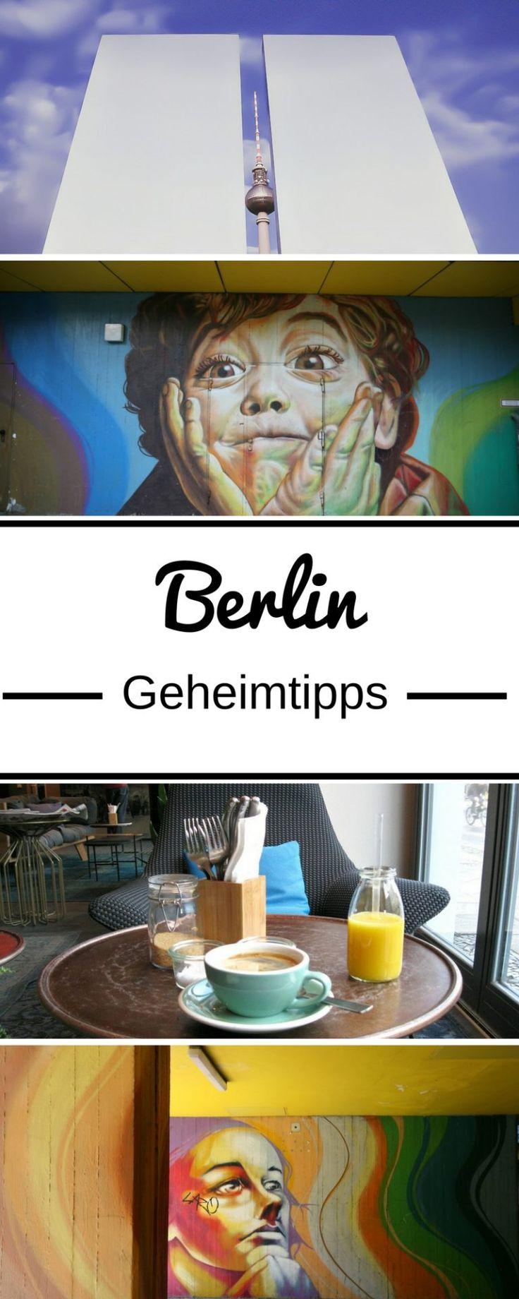 Berlin Geheimtipps: Die schönsten Berlin Sehenswürdigkeiten