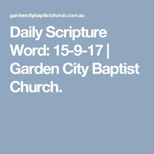 Daily Scripture Word: 15-9-17 | Garden City Baptist Church.