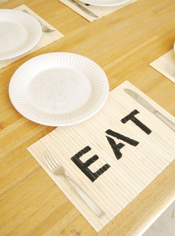 Stenciled bamboo placemats (all these say 'eat' - maybe also add 'drink' and 'be merry' or 'eat' in different languages or favorite foods... so many possiblities!)
