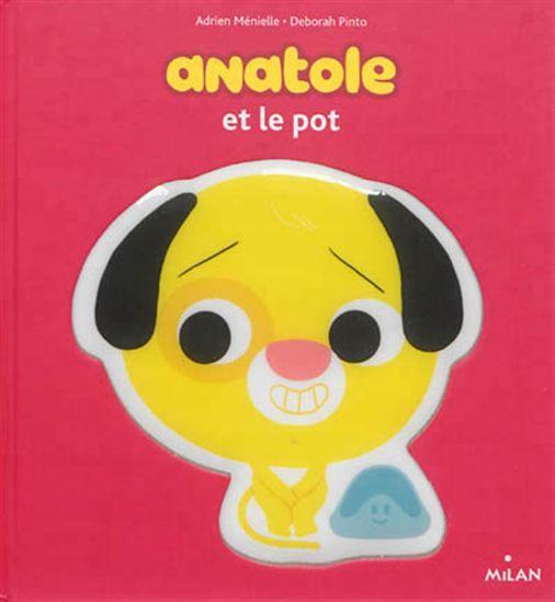 Anatole et le pot - DEBORAH PINTO - ADRIEN MÉNIELLE Anatole joue avec ses copains, qui, en raison d'une envie pressante, s'absentent les uns après les autres. Puis c'est au tour d'Anatole d'aller aux toilettes. Un album rappelant de façon ludique les consignes liées au pot : s'essuyer, se laver les mains... #renaudbray #bébé #livre