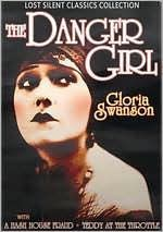 Lost Silent Classics Collection: the Danger Girl/a Hash House Fraud/Teddy at the Throttle