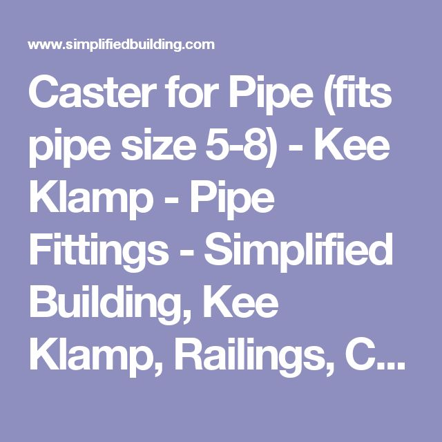 Caster for Pipe (fits pipe size 5-8) - Kee Klamp - Pipe Fittings - Simplified Building, Kee Klamp, Railings, Connectors and Structural Solutions,