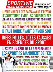 Sport et Vie hors série n° 39 - Decembre/Janvier/Février 2013/2014
