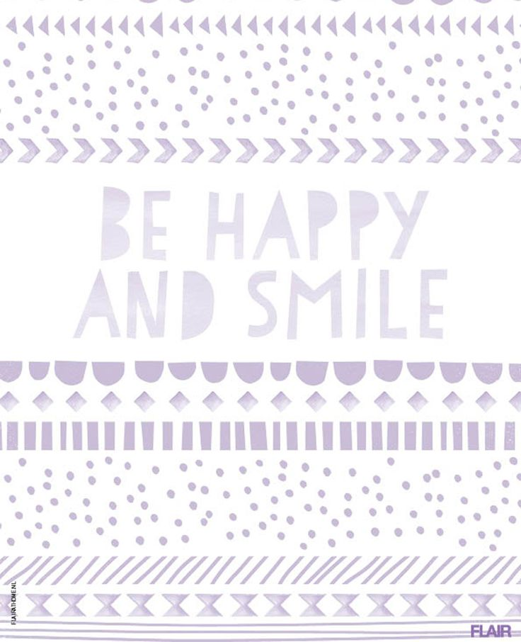 Be happy and smile | Flair 31 | #FlairNL #FlairQuote Flairathome.nl