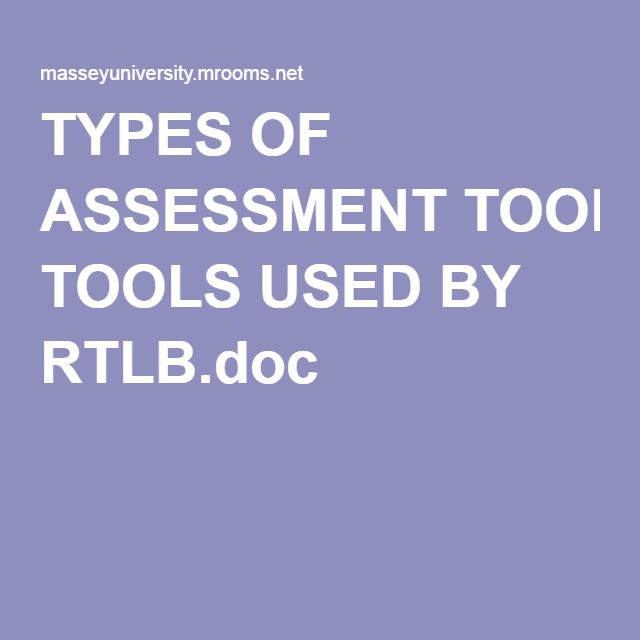 TYPES OF ASSESSMENT TOOLS USED BY RTLB.doc