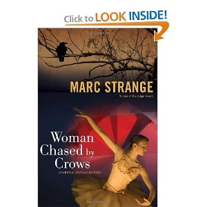 Woman Chased by Crows: An Orwell Brennan Mystery: Marc Strange: 9781550229691: Amazon.com: Books