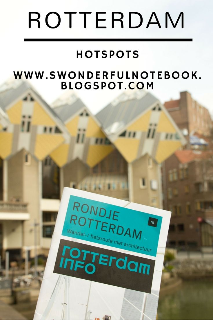 Hotspots in Rotterdam on www.swonderfulnotebook.blogspot.com