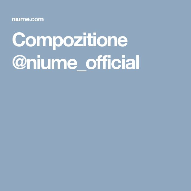 Compozitione @niume_official