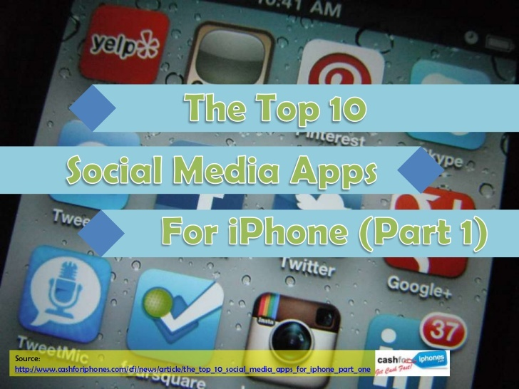 the-top-10-social-media-apps-for-iphone-part-one by cash4iphones via Slideshare