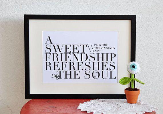 <3: Diy Printable, Proverbs 27 9, Printable Christian, Sweet Friendship, Friendship Christian, Christian Friendship, Christian Posters, Friendship Bible Quotes, Friendship Bible Verses