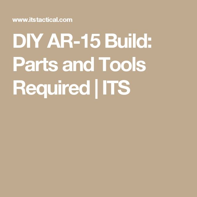 1534 best gun fix images on pinterest weapons firearms and hand diy ar 15 build parts and tools required its fandeluxe Choice Image