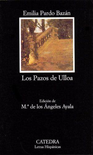 Los pazos de Ulloa - Emilia Pardo Bazán (1886)