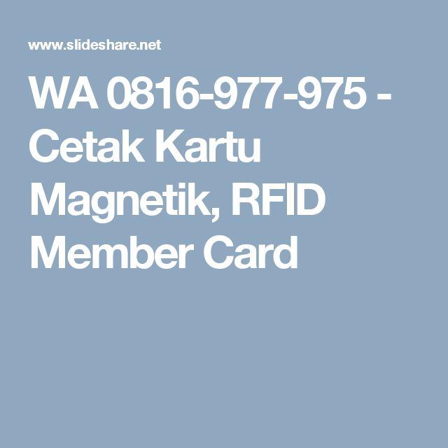 WA 0816-977-975 - Cetak Kartu Magnetik, RFID Member Card