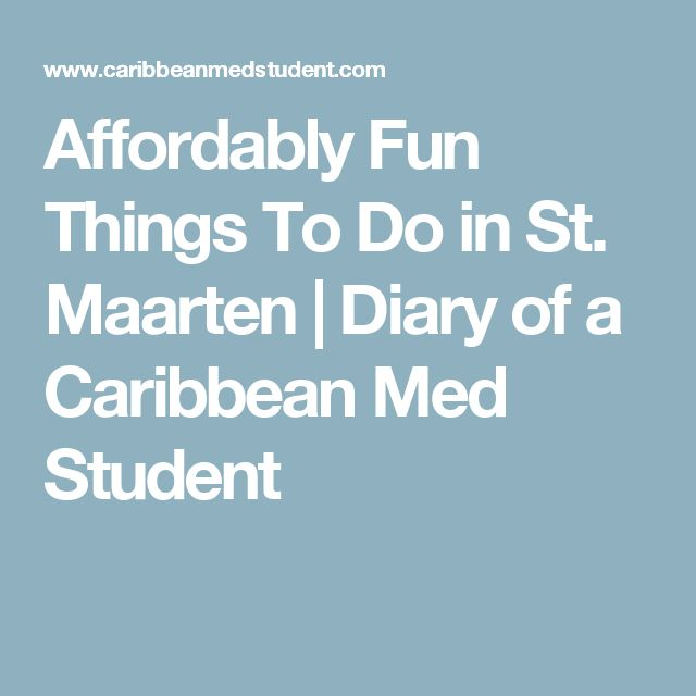 Affordably Fun Things To Do in St. Maarten | Diary of a Caribbean Med Student
