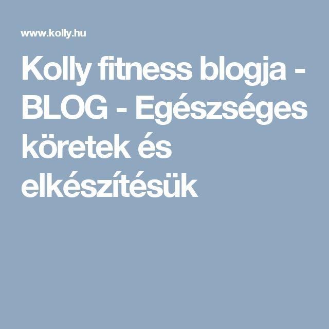 Kolly fitness blogja - BLOG - Egészséges köretek és elkészítésük