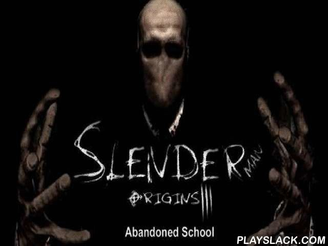 Slender Man Origins 3: Abandoned School  Android Game - playslack.com , investigate Acheronian passageways of an abandoned school where alarming things happen. show an offensive perplexity of the aged school. In her imaginations the character of this game for Android goes to the school that'd been closed many years ago after enrollees began to disappear mysteriously. Their spirits are still wandering around the school, and the character needs to free them. Go through the Acheronian…