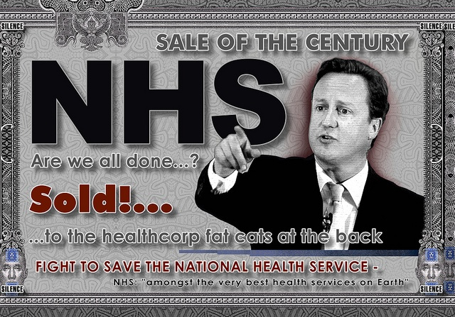NHS - For Sale... A poster protesting the creeping privatisation of the National Health Service by the UK Tory Government led by David Cameron.