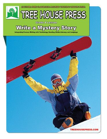 A free grade 8 integrated process writing lesson: Write a Mystery Story.