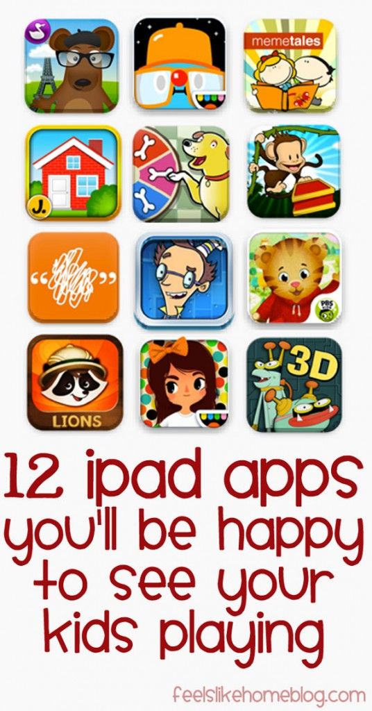 12 iPad Apps You'll Be Happy to See Your Kids Playing on