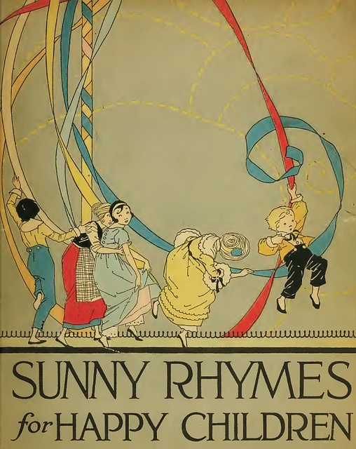 """Sunny Rhymes for Happy Children"", rhymes by Olive Beaupre Miller, illustrations by Carmen L. Browne. Published by Volland, 1917.  Found at www.archive.org/details/sunnyrhymesforha00mill."
