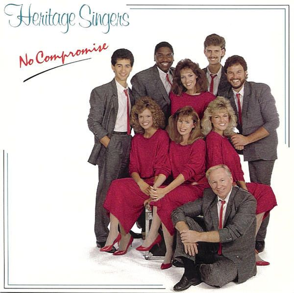 """Heritage Singers """"No Compromise"""""""