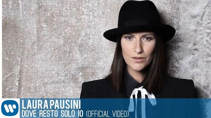 Laura Pausini - Dove resto solo io (Videoclip)