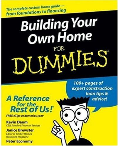 Building Your Own Home For #Dummies/Kevin Daum, Janice Brewster, Peter Economy